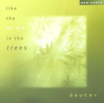 Deuter - Like the Wind in the Trees (2004)