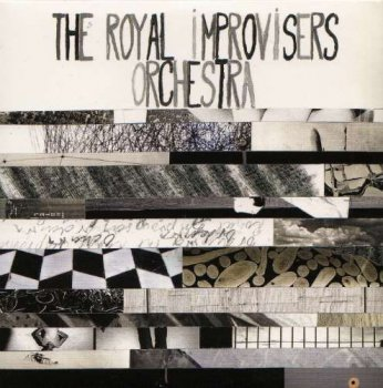The Royal Improvisers Orchestra - Live at the Bimhuis (2011)