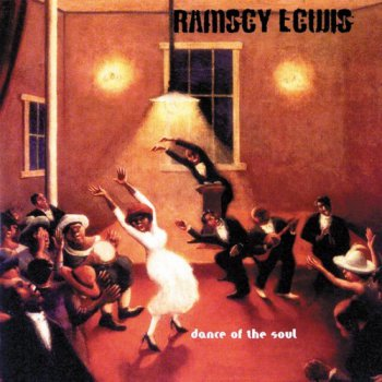 Ramsey Lewis - Dance Of The Soul (1997)