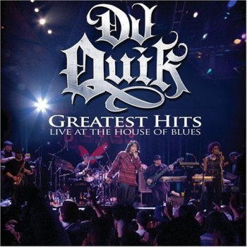DJ Quik-Greatest Hits Live At The House Of Blues 2006