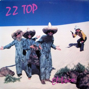 ZZ Top - El Loco (Warner Bros. US LP VinylRip 24/192) 1981