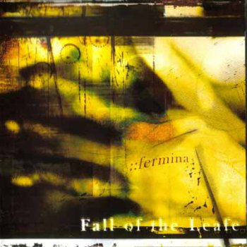 Fall of The Leafe - Fermina (2002)