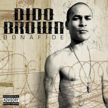 Dido Brown-Bonafide 2005