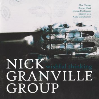 Nick Granville Group - Wishful Thinking (2008)