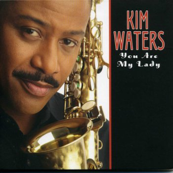 Kim Waters - You Are My Lady (2007)