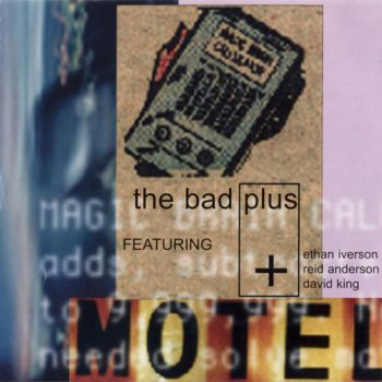 The Bad Plus - The Bad Plus (2001)