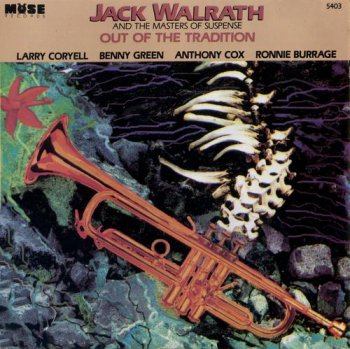 Jack Walrath & The Masters of Suspense - Out of the Tradition (1992)