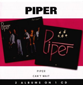 Piper  Piper + Can't Wait 1976,1977  (2008)