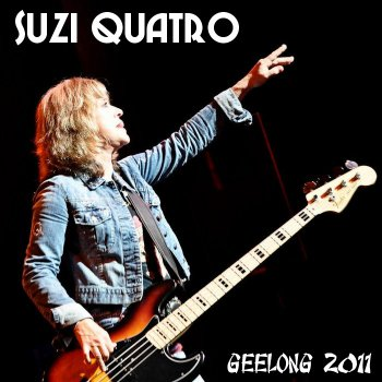 Suzi Quatro - Live in Geelong,Australia (2CD) 2011