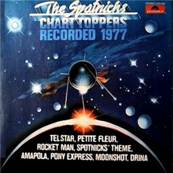 The Spotnicks - Chart Toppers (1977)