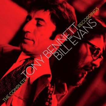 Bill Evans, Tony Bennett - The Complete Tony Bennett / Bill Evans Recordings (2009)
