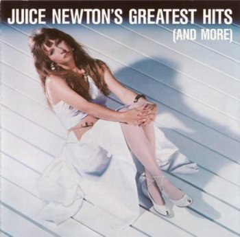 Juice Newton - Juice Newton's Greatest Hits (And More) (1987)
