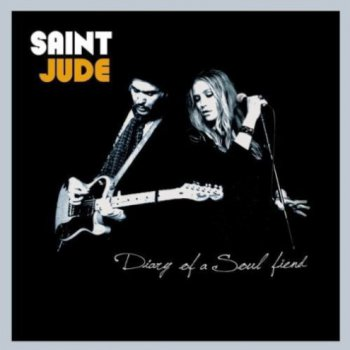 Saint Jude - Diary Of A Soul Fiend (2010)
