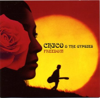 Chico & The Gypsies - Freedom (Japan Version) (2005)