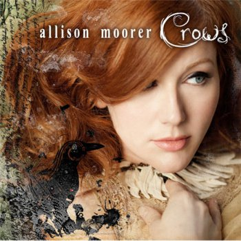 Allison Moorer - Crows (2010)