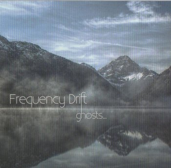 Frequency Drift - Ghosts... (2011)