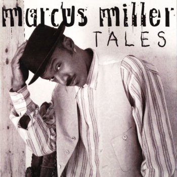 Marcus Miller - Tales (1995)