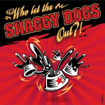 Shaggy Dogs - Who Let the Shaggy Dogs Out?! (2011)