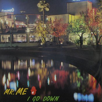 Mr. Me - I Go Down (Sa Sa Sa) (Vinyl, 12'') 1987