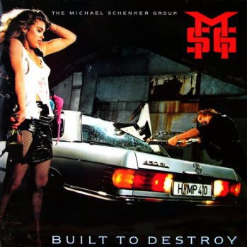The Michael Schenker Group - Built To Destroy [Chrysalis records, UK CHR 1441, LP (VinylRip 24/192)] (1983)