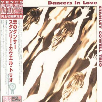 Stanley Cowell Trio - Dancers in Love (2000)