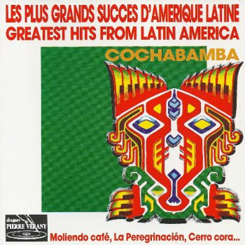 Cochabamba - Greatest Hits from Latin America (1989)