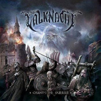 Valknacht - Chants De Guerre (2011)