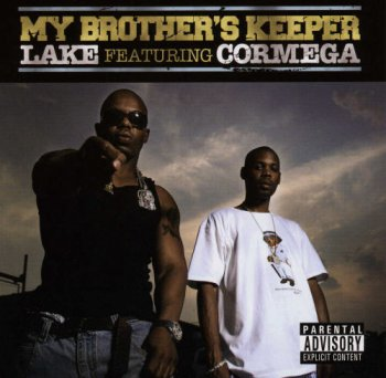 Lake & Cormega-My Brother's Keeper 2006