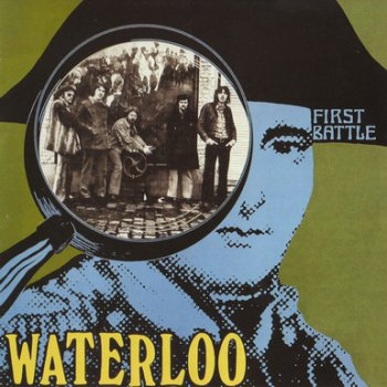 Waterloo - First Battle 1971