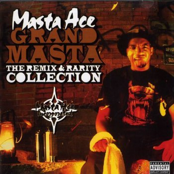 Masta Ace-Grand Masta (The Remix & Rarity Collection) 2006