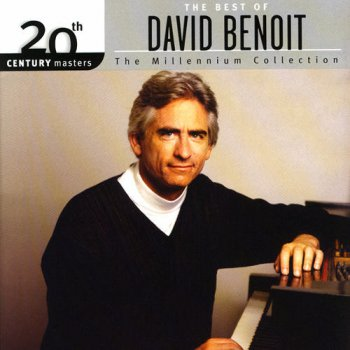 David Benoit - The Millennium Collection: The Best Of David Benoit (2005)