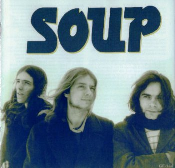 Soup - Soup & The Private Of Digil 1967-1970 (Gear-Fab 2000)