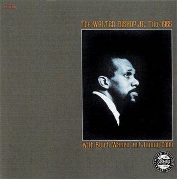Walter Bishop Jr. - The Walter Bishop Trio with Butch Warren and Jimmy Cobb - 1965 (2009)