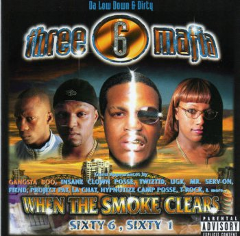 Three 6 Mafia-When The Smoke Clears (Sixty 6, Sixty 1) 2000