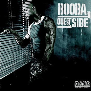 Booba-Ouest Side 2006