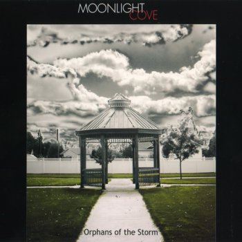 Moonlight Cove - Orphans Of The Storm (2011)