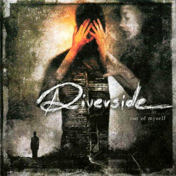 RIVERSIDE '2004 - Out Of Myself