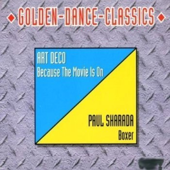 Art Deco / Paul Sharada – Because The Movie Is On / Boxer (CD, Maxi-Single) 1999