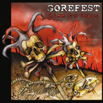 GOREFEST '2007 - Rise To Ruin