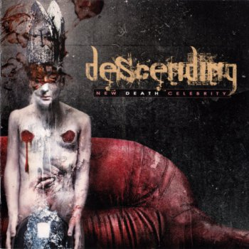Descending - New Death Celebrity  (2011)