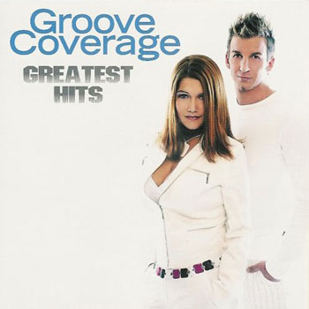 Groove Coverage - Greatest Hits 2005