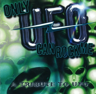 Various Artists - Only UFO Can Rock Me: A Tribute To UFO (2001)