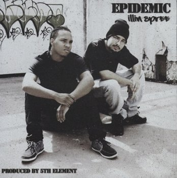Epidemic-Illin Spree 2011