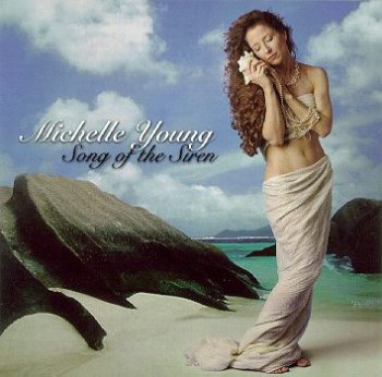 Michelle Young - Song of the Siren (1996)