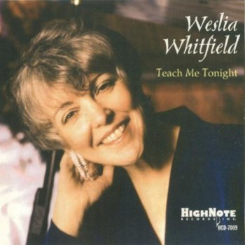 Weslia Whitefield - Teach Me Tonight (1997)