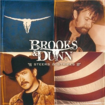 Brooks & Dunn - Steers & Stripes (2001)