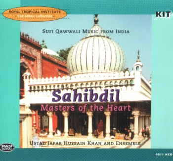 Ustad Jafar Hassain Khan And Ensemble - Sahibdil: Masters Of The Heart (1999)