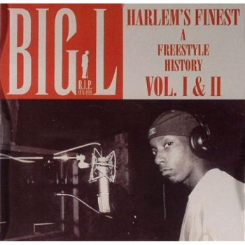 Big L-Harlem's Finest-A Freestyle History Vol 1 And 2 2003