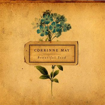 Corrinne May - Beautiful Seed [Japan Edition] (2007)