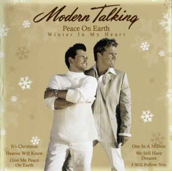Modern Talking - Peace On Earth - Winter In My Heart (2011)